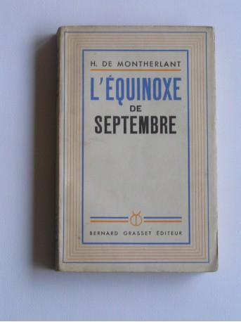 Henry de Montherlant - L'équinoxe de septembre