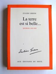 Julien Green - La terre est si belle... Journal 1976-1978