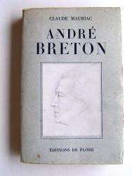 Claude Mauriac - André Breton
