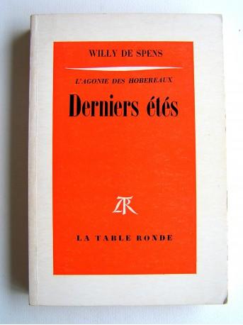 Willy de Spens - Derniers été. L'agonie des hobereaux. tome 2