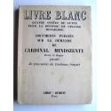 Anonyme - Quatre années de lutte pour la défense de l'Eglise hongroise. Livre Blanc