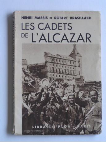 Robert Brasillach - Les cadets de l'Alcazar
