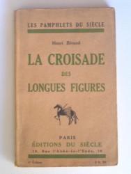 La croisade des longues figures