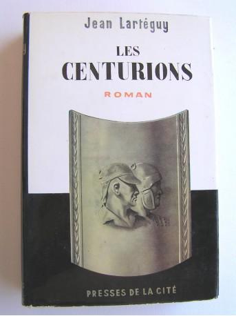 Jean Lartéguy - Les centurions