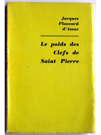 Jacques Ploncard d'Assac - Le poids des clefs de Saint Pierre