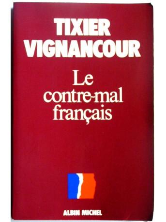 Jean-Louis Tixier-Vignancour - Le contre-mal français