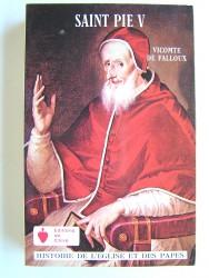 Saint Pie V. Pape de l'ordre des Frères Prêcheurs