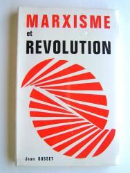Jean Ousset - Marxisme et révolution