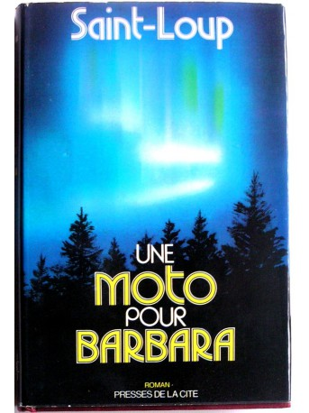 Saint-Loup - Une moto pour Barbara