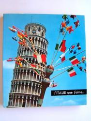 L'Italie que j'aime...