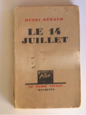 Henri Béraud - Le 14 juillet