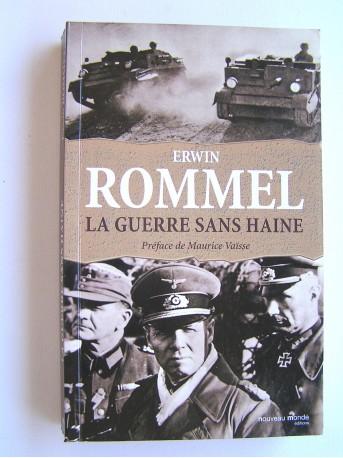 Maréchal Rommel - La guerre sans haine