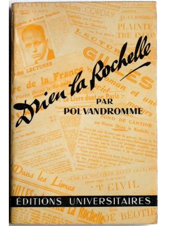 Pol Vandromme - Drieu la Rochelle