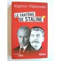 Vladimir Fédorovski - Le fantôme de Staline