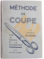 Marguerite Villedieu - Méthode de coupe. Par le dessin et la géométrie
