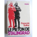 François Suliny - Le pieton de Stalingrad
