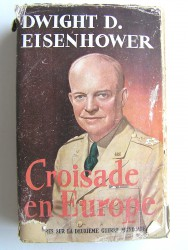 Croisade en Europe. Mémoires sur la deuxième guerre mondiale