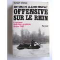 Roger Bruge - Offensive sur le Rhin. La grande opération amphibie de juin 1940