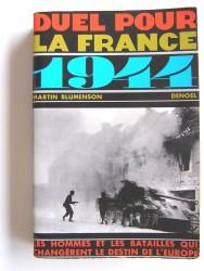 Duel pour la France. 1944