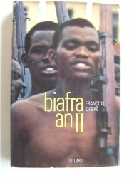 François Debré - Biafra an II