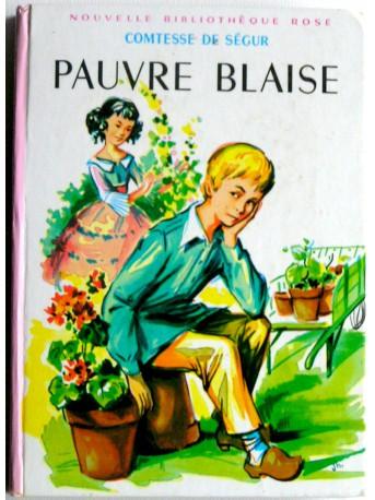 Comtesse de Ségur - Pauvre Blaise