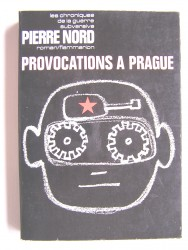 Pierre Nord - Provocations à Prague