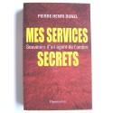 Pierre-Henri Bunel - Mes services secrets. Souvenir d'un agent de l'ombre