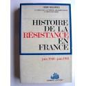 Henri Noguères - Histoire de la Résistance. Tome 1. Juin 1940 - juin 1941.