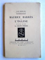 Maurice Barrès et l'Eglise. Pour lire La Colline inspirée
