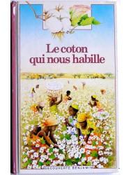 Le coton qui nous habille