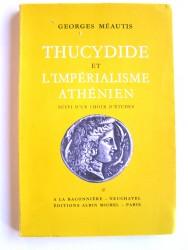 Thucydide et l'impérialisme athénien suivi d'un choix d'études