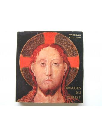 Marcelle Auclair - Images du Christ