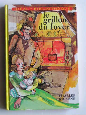 Charles Dickens - Le grillon du foyer