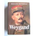 Bernard Destremau - Weygand