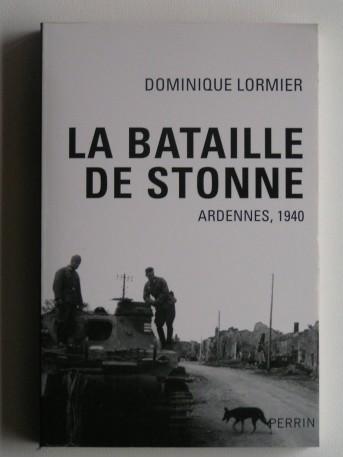 Dominique Lormier - La bataille de Stone