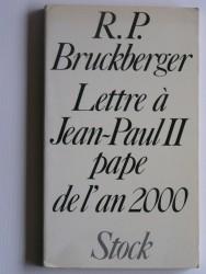 Lettre à Jean-Paul II pape de l'an 2000