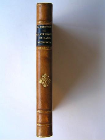 Charles Kunstler - La vie privée de Marie-Antoinette