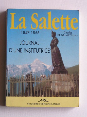 Charles de Salmiech - La Sallette. 1847 - 1855. Journal d'une institutrice