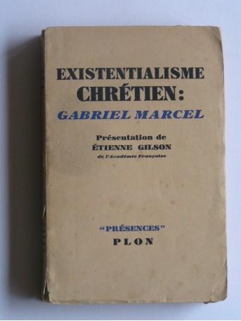 Collectif - L'existentialisme chrétien: Gabriel Marcel