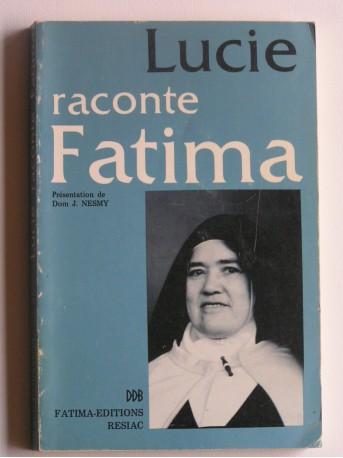 Anonyme - Lucie raconte Fatima