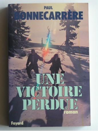 Paul Bonnecarrère - Une victoire perdue
