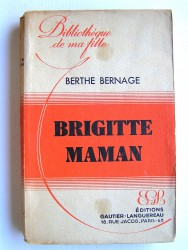 Berthe Bernage - Brigitte maman