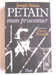 Pétain, mon prisonnier