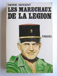 """Les maréchaux de la Légion. """"Terror belli, Decus pacis."""""""