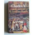 Landric Raillat - Charles X ou le sacre de la dernière chance