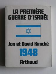 La première guerre d'Israël. 1948
