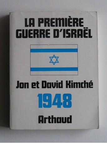 Jon et David Kimche - La première guerre d'Israël. 1948