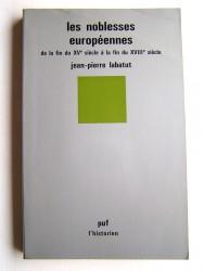 Les noblesses européenne de la fin du XVe siècle à la fin du XVIIIe siècle