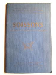 Anonyme - Soissons avant et pendant la guerre