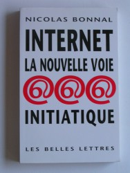 Internet, la voie initiatique
